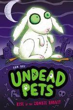 Undead Pet : Undead Pets - Sam Hay