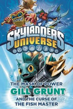 The Mask of Power : Gill Grunt and the Curse of the Fish Master - Onk Beakman
