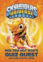 Molten Hot Dog's Quiz Quest - Cavan Scott