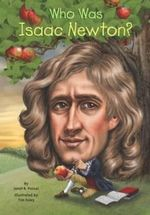 Who Was Isaac Newton? - Janet B. Pascal