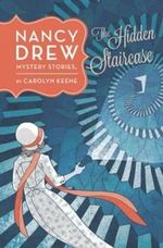 The Hidden Staircase : Number 2 - Carolyn Keene