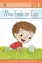 Max Finds an Egg - Wiley Blevins