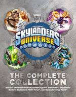 The Complete Collection : Skylanders Universe - Unknown