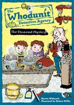 The Diamond Mystery : Whodunit Detective Agency Series : Book 1 - Martin Widmark
