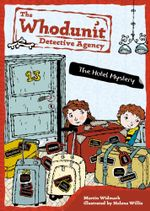 The Hotel Mystery : Whodunit Detective Agency Series : Book 2 - Martin Widmark