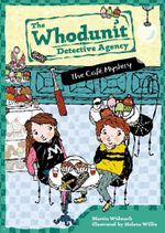 The Cafe Mystery : Whodunit Detective Agency Series : Book 4 - Martin Widmark