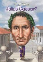 Who Was Julius Caesar? - Nico Medina