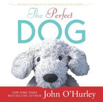 The Perfect Dog - John O'Hurley
