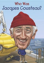 Who Was Jacques Cousteau? : Who Was...? (Paperback) - Nico Medina