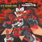 It's Tenkai Time : Tenkai Knights - Brandon T Snider