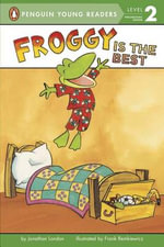 Froggy Is the Best : Froggy (Paperback) - Jonathan London
