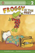 Froggy Is the Best : Froggy - Jonathan London