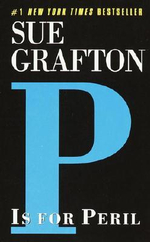 P Is for Peril : Kinsey Millhone Mysteries (Paperback) - Sue Grafton