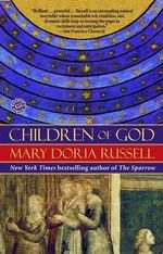 Children of God : Ballantine Reader's Circle (Paperback) - Mary Doria Russell