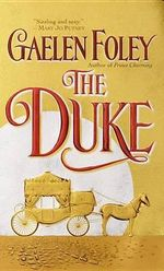 The Duke : The Knight Miscellany Series : Book 1 - Gaelen Foley