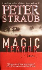 Magic Terror : Seven Tales - Peter Straub
