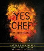 Yes, Chef : A Memoir - Marcus Samuelsson