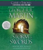 A Storm of Swords : Song of Ice and Fire (Audio) - George R R Martin