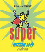 Super - Matthew Cody