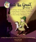 Nate the Great Collected Stories: Volume 4 : Owl Express; Tardy Tortoise; King of Sweden; San Francisco Detective; Pillowcase; Musical Note; Big Sniff; And Me; Goes Down in the Dumps; Stalks Stupidweed - Marjorie Weinman Sharmat