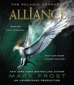 Alliance : The Paladin Prophecy Book 2 - Mark Frost