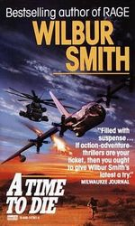 A Time to Die : Courtney 2 Series : Book 5 - Wilbur Smith