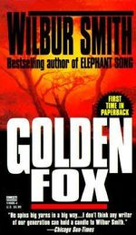 Golden Fox : Courtney 2 Series : Book 4 - Wilbur Smith
