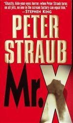 Mr X - Peter Straub