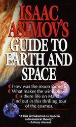 Guide to Earth and Space # - Isaac Asimov
