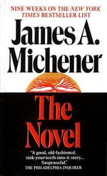 The Novel : U.S. Edition - James A. Michener