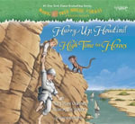 Magic Tree House: Books 50 & 51 : Hurry Up, Houdini!; High Time for Heroes - Mary Pope Osborne