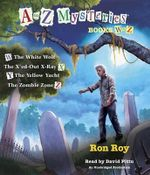 A to Z Mysteries : Books W to Z - Ron Roy