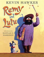 Remy and Lulu - Kevin Hawkes