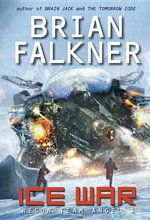 Ice War (Recon Team Angel #3) - Brian Falkner