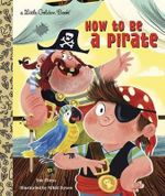 How to be a Pirate - Sue Fliess