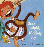 Good Night, Monkey Boy - Jarrett J Krosoczka