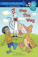 Step This Way : Step Into Reading - Cat in the Hat Knows a Lot about That - Level 2 (Quality) - Tish Rabe