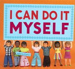 I Can Do It Myself - Valorie Fisher
