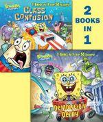 Demolition Derby/Class Confusion : Spongebob Squarepants (Random House) - Sarah Wilson