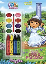 Once Upon a Princess (Dora the Explorer) : Color and Paint Plus Stickers - Golden Books