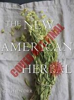 The New American Herbal - Stephen Orr
