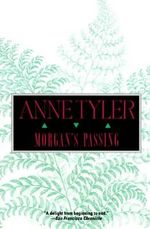 Morgan's Passing - Anne Tyler