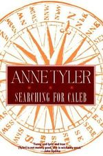 Searching Caleb - Anne Tyler