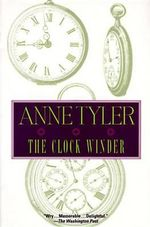 Clock Winder - Anne Tyler