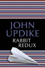 Rabbit Redux : Rabbit - John Updike