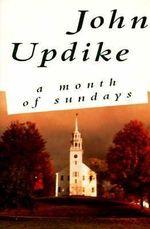 A Month of Sundays - Professor John Updike