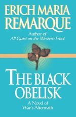 Black Obelisk - Erich Maria Remarque