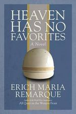 Heaven Has No Favorites - Maria Remarque Erich