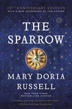 The Sparrow : Ballantine Reader's Circle - Mary Doria Russell