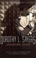 Unnatural Death : Lord Peter Wimsey Mystery Ser. - Dorothy L. Sayers